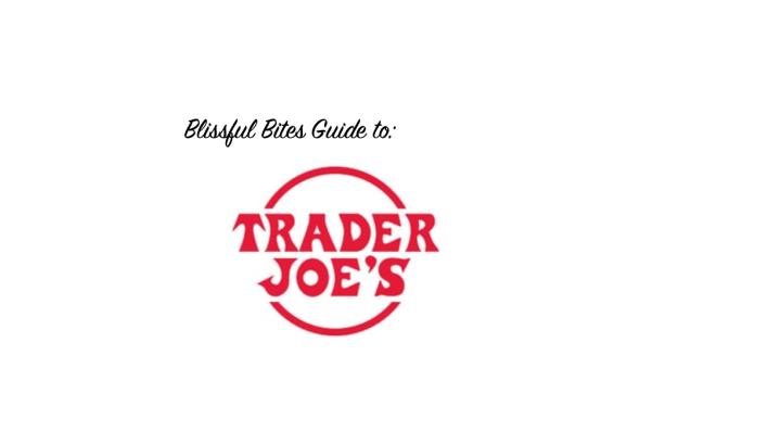 What I buy at Trader Joe's
